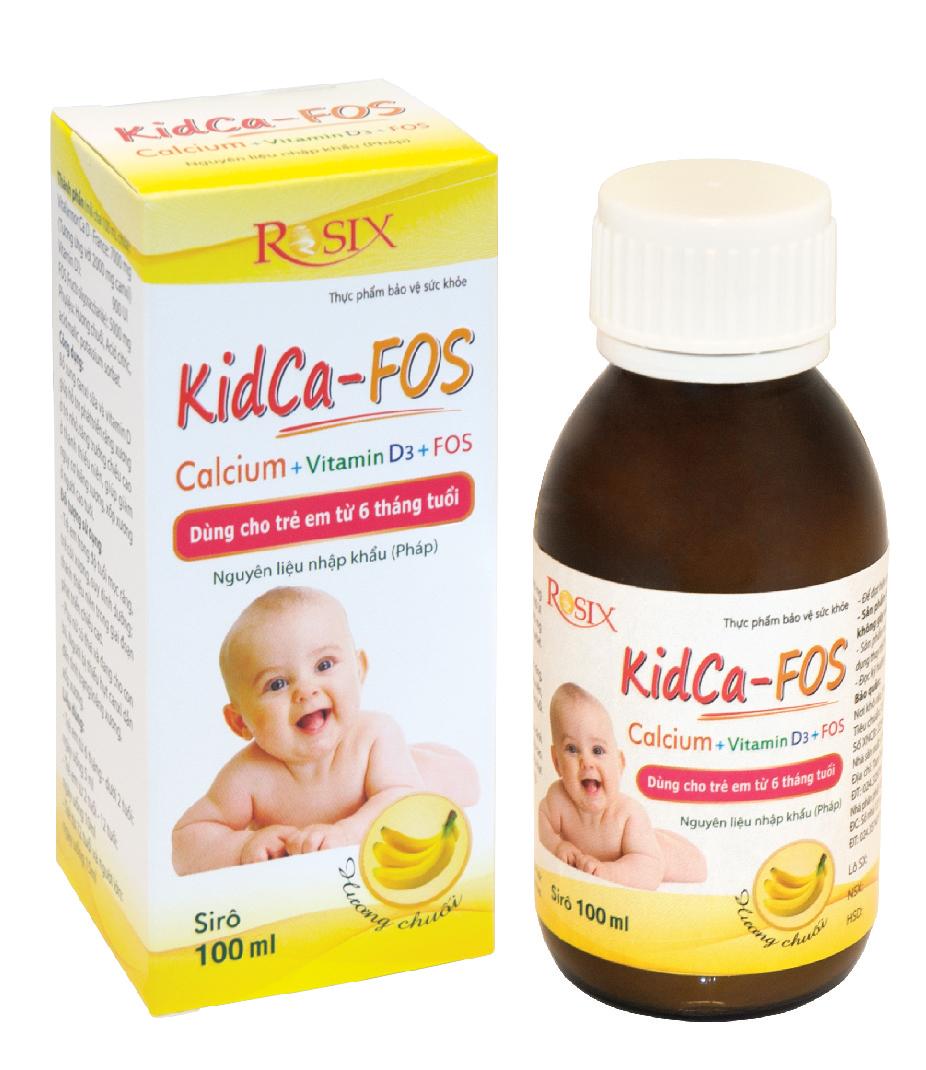 TP bảo vệ sưc khỏe KidCa - FOS: Bổ sung canxi cho trẻ từ 6 tháng tuổi.
